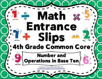Math Entrance Slips - 4th Grade Common Core Number and Ope