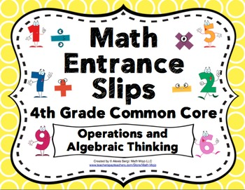 Math Entrance Slips - 4th Grade Common Core Operations and