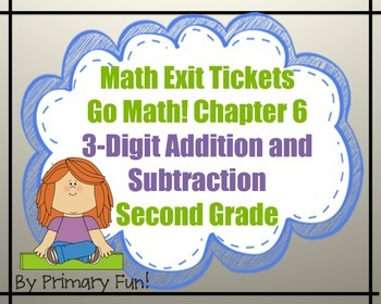 Math Exit Tickets-Grade 2-Go Math!:3-digit Addition & Subt