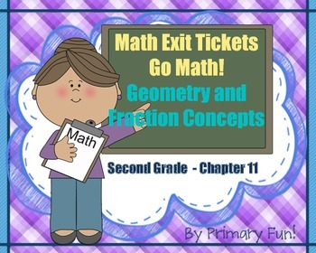 Math Exit Tickets-Grade 2-Go Math! :Geometry & Fraction Co