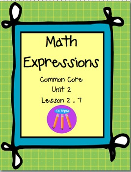 Math Expressions First Grade Unit 2 Lesson 2.7
