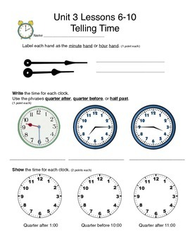 Math Expressions Unit 3 Lessons 6-10 Grade 3, Telling Time Test