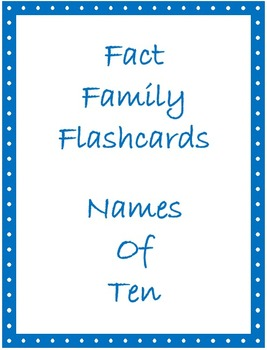 Math Facts Flashcards - Names of Ten (Fact Families of Ten)