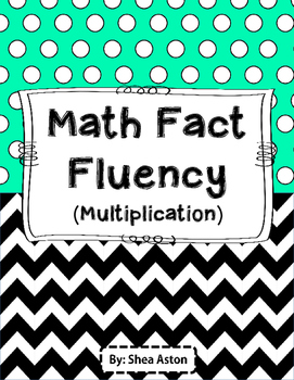Math Fact Fluency - Multiplication