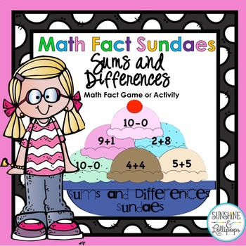 Math Computation Fact Sundaes Sums & Differences to Reinf