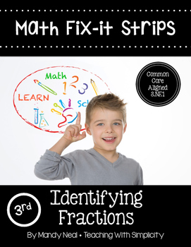 Math Fix-it Strips for Identifying Fractions