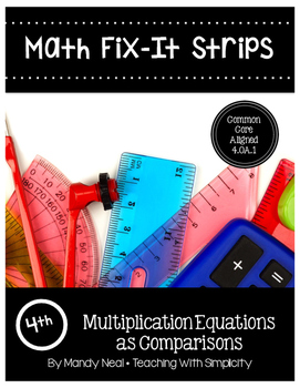 Math Fix-it Strips for Multiplication Equations as Compari