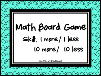 Math Game Board (1 more/ less & 10 more/ less)