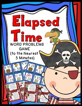 Elapsed Time Word Problems: 30 Sets of Cards