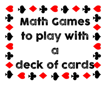 Math Games to play with a deck of cards