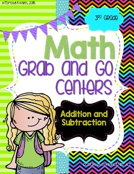Math Grab and Go Centers: Addition and Subtraction: CCSS 3