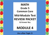 Math 5 Common Core CCSS Module 4 Mid-Module Test Review Pa