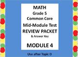 Math 5 Common Core CCSS Module 4 Mid-Module Test Review Pa