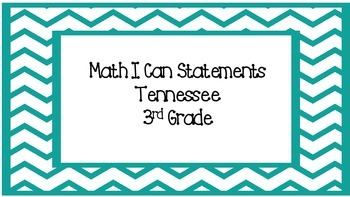 Math I Can Statements - 3rd Grade - Tennessee - Aqua Chevron