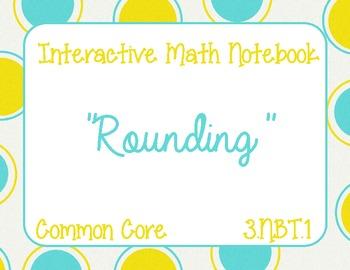 Math Interactive Notebook--3.NBT.1