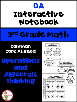 Math Interactive Notebook: 3rd Grade OA - (Operations/Alge