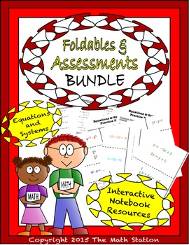 Math Interactive Notebook - Assessments & FOLDABLES Equati