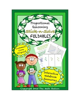 Math Interactive Notebook- Stick-N-Solve FOLDABLES Proport