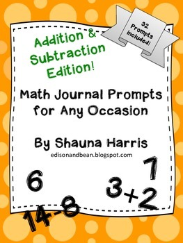 Math Journal Prompts Addition & Subtraction Edition