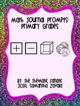 Math Journal Prompts: Primary Grades