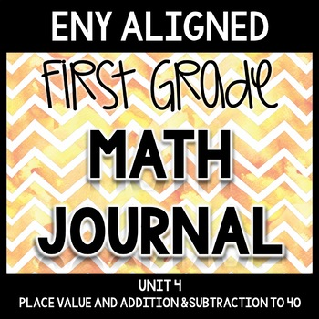 Math Journal Unit 4: Place Value and Addition & Subtraction to 40