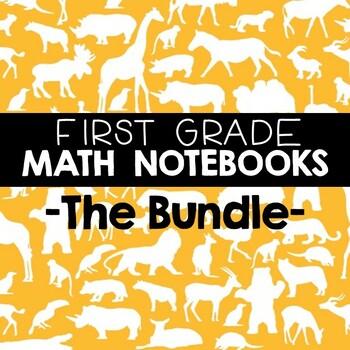 Math Journals: First Grade Bundle