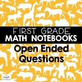 Math Journals: First Grade Open-Ended Questions