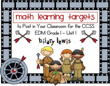 Math Learning Target Posters for CCSS - EDM Grade 1, Unit
