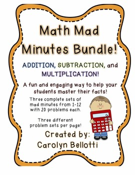 Math Mad Minutes Bundle: Addition, Subtraction, and Multip