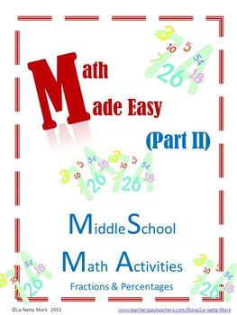 Math Made Easy (Part II) Fractions and Percentages