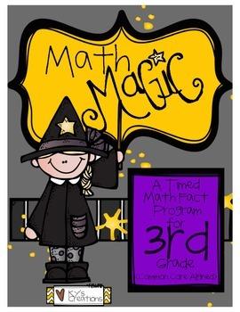 Math Magic: A Timed Math Fact Program - 3rd Grade COMMON C