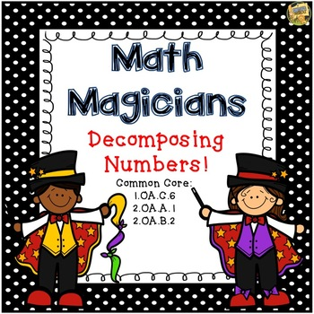 Decomposing Numbers to 20 - Grades 1 - 2 Task Cards - Math
