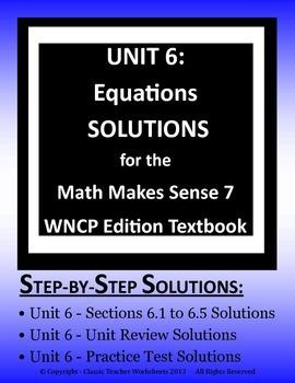 Math Makes Sense 7 WNCP Edition - Unit 6: Equations - Solu