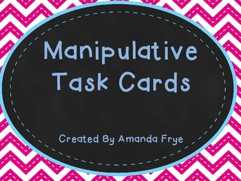 Math Manipulative Task Cards