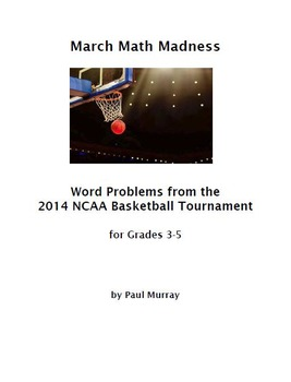 Math March Madness:  Problems from the 2014 NCAA Basketbal