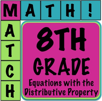 Math Matcher Puzzle - Multi Step Equations (Distributive P