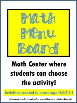 Math Menu Board - A Center to Encourage Higher Order Think