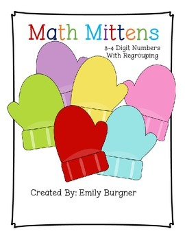 Math Mittens 3-4 Digit Addition and Subtraction with Regro