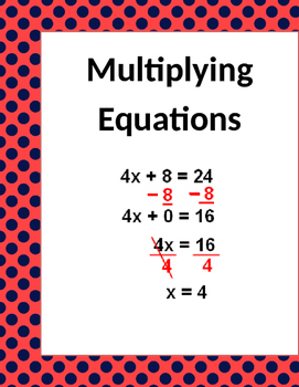 Math: Multiplying Equations - 3 pages of 8 questions each page.
