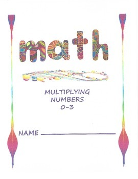 Math - Multiplying Numbers 0-3