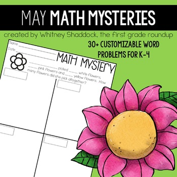 Math Word Problems for May {Customizable for K-4}