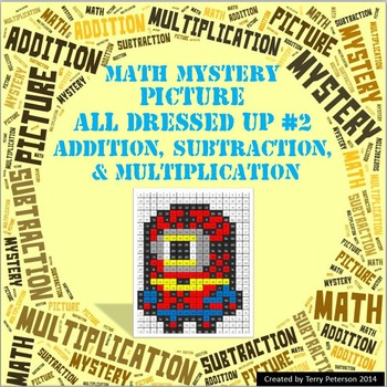 Math Mystery Picture All Dressed Up #2  ~ Addition, Subtra