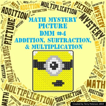 Math Mystery Picture DMM #4  ~ Addition, Subtraction & Mul