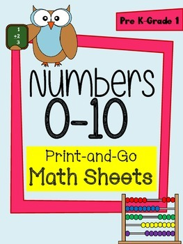 Math - Numbers 0-10 Printable Practice Worksheets for Pre-