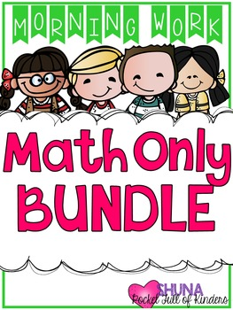 Math Only Morning Work Bundle