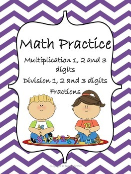 Math Practice Multiplication and Division 1, 2, 3 digits a