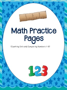 Math Practice Pages- Counting/Comparing sets to 10