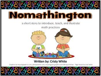 Math Practices - Nomathington - A short story to introduce