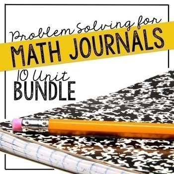 Problem Solving Journal Prompts: 170+  Word Problems for P