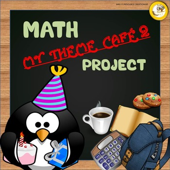 Math Project: My Theme Cafe - Part 2
